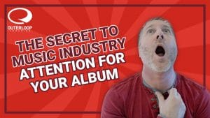The Secret to Music Industry Attention For Your Album