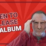 When to Release Your Album