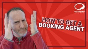 How to Get a Booking Agent